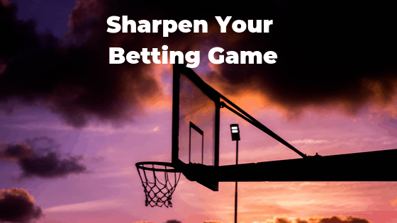 sharpening betting advice