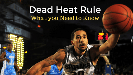 What is dead heat rules in betting atlanta football insider betting